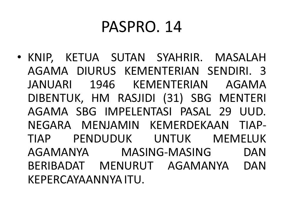 PASPRO.14 KNIP, KETUA SUTAN SYAHRIR. MASALAH AGAMA DIURUS KEMENTERIAN SENDIRI.