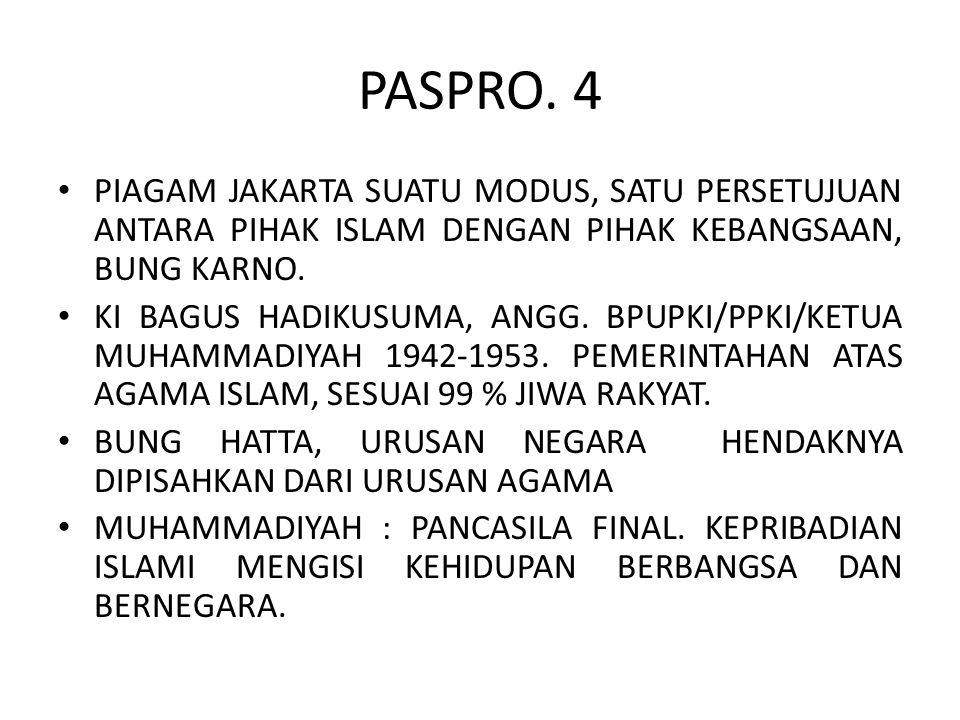 PASPRO. 4 PIAGAM JAKARTA SUATU MODUS, SATU PERSETUJUAN ANTARA PIHAK ISLAM DENGAN PIHAK KEBANGSAAN, BUNG KARNO. KI BAGUS HADIKUSUMA, ANGG. BPUPKI/PPKI/