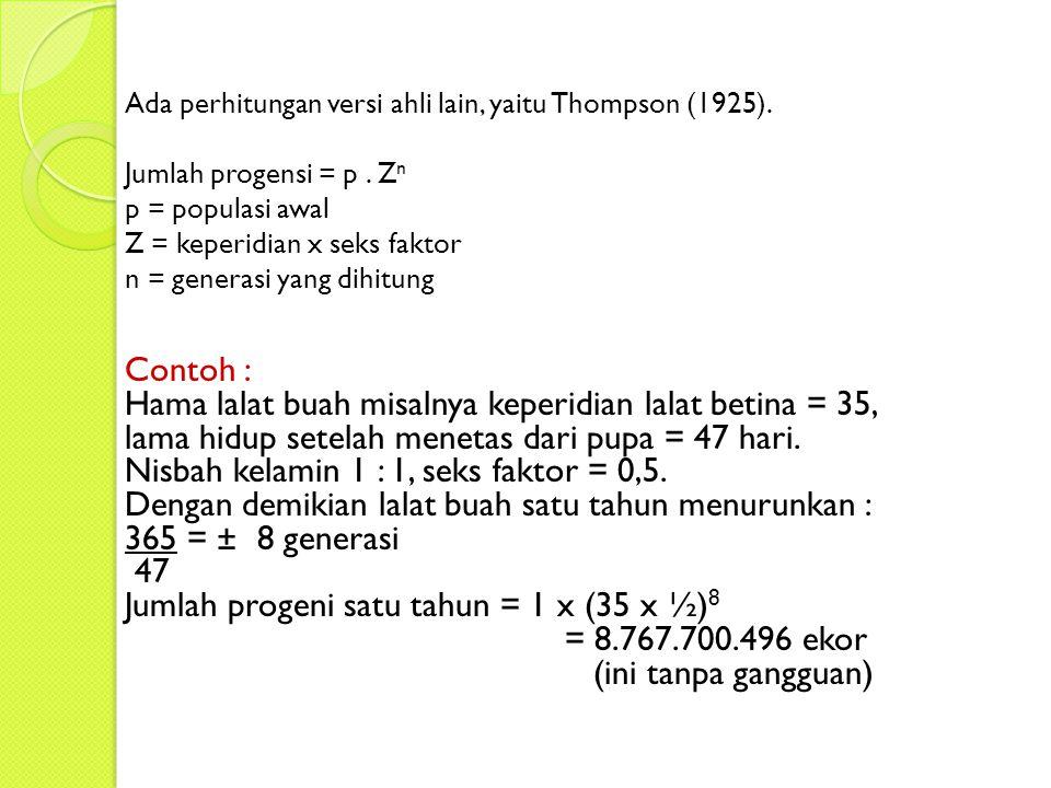 Ada perhitungan versi ahli lain, yaitu Thompson (1925).