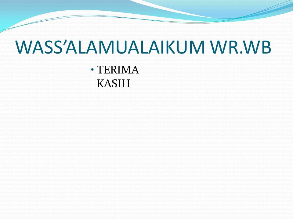 WASS'ALAMUALAIKUM WR.WB TERIMA KASIH