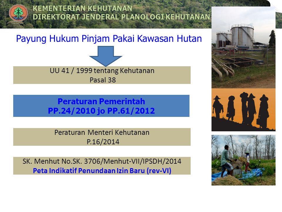 KEMENTERIAN KEHUTANANKEMENTERIAN KEHUTANAN DIREKTORAT JENDERAL PLANOLOGI KEHUTANANDIREKTORAT JENDERAL PLANOLOGI KEHUTANAN UU 41 / 1999 tentang Kehutan