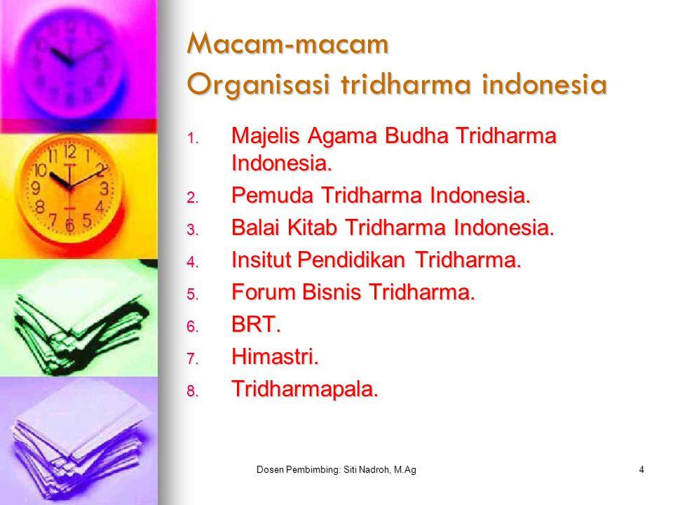 Dosen Pembimbing: Siti Nadroh, M.Ag5 Tempat ibadah agama tridharma  Klenteng adalah tempat ibadah untuk 3 aliran atau tri dharma yaitu budha, tao, khong hu cu, berbeda dengan wihara yang merupakan tempat ibadah agama budha.