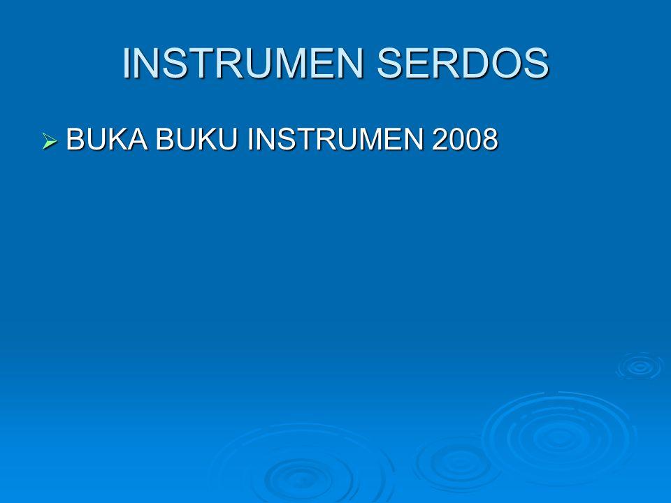 INSTRUMEN SERDOS  BUKA BUKU INSTRUMEN 2008