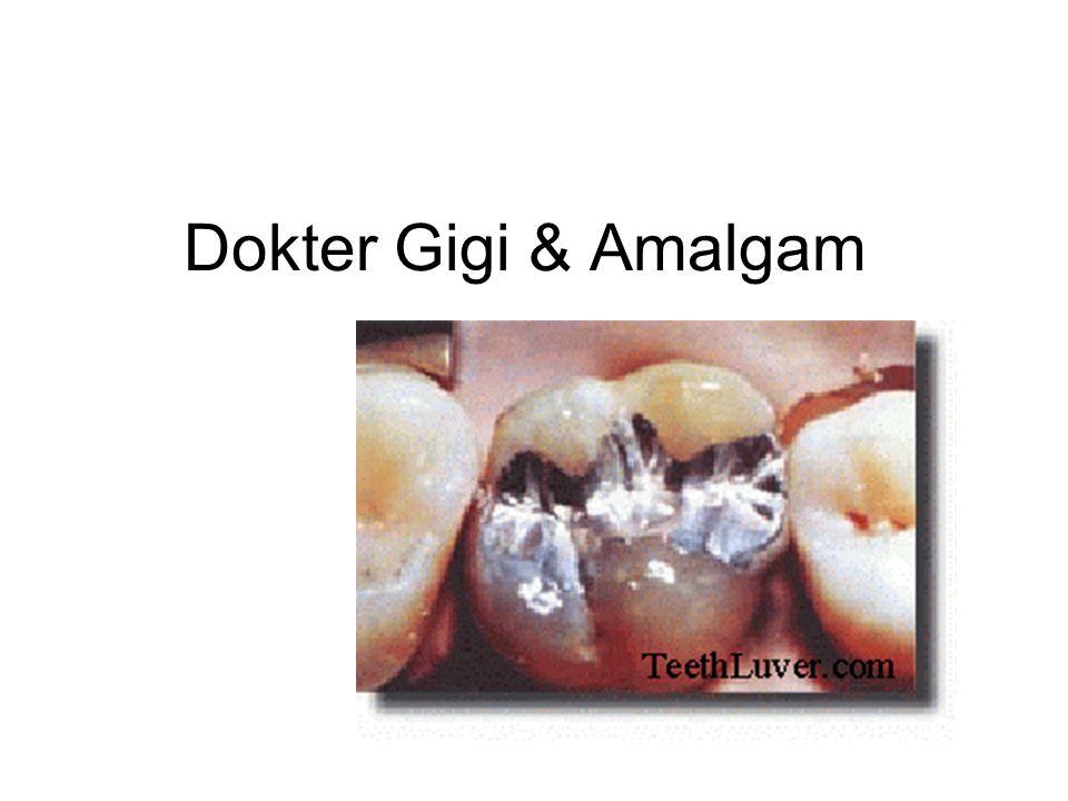 Dokter Gigi & Amalgam