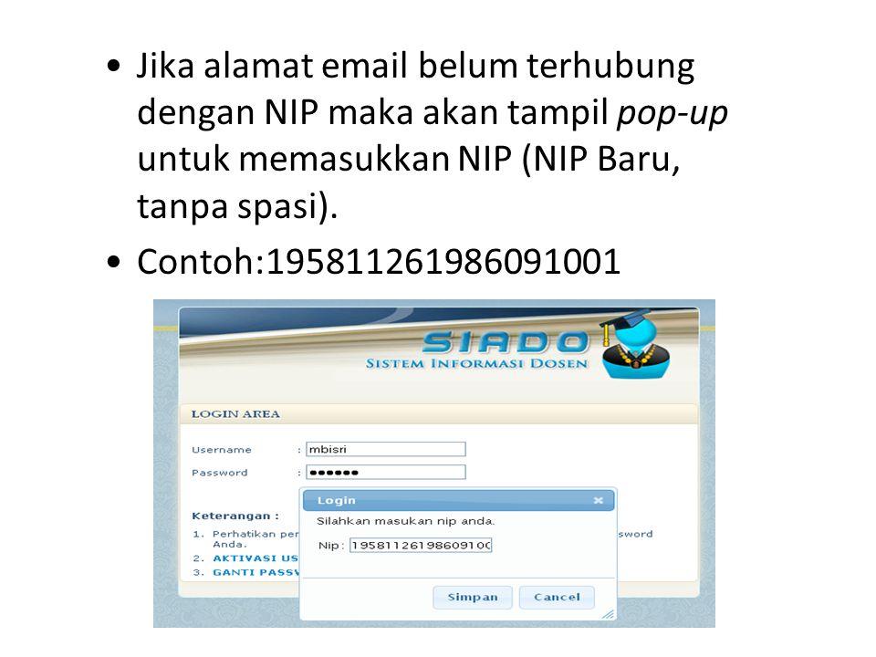 Jika alamat email belum terhubung dengan NIP maka akan tampil pop-up untuk memasukkan NIP (NIP Baru, tanpa spasi).