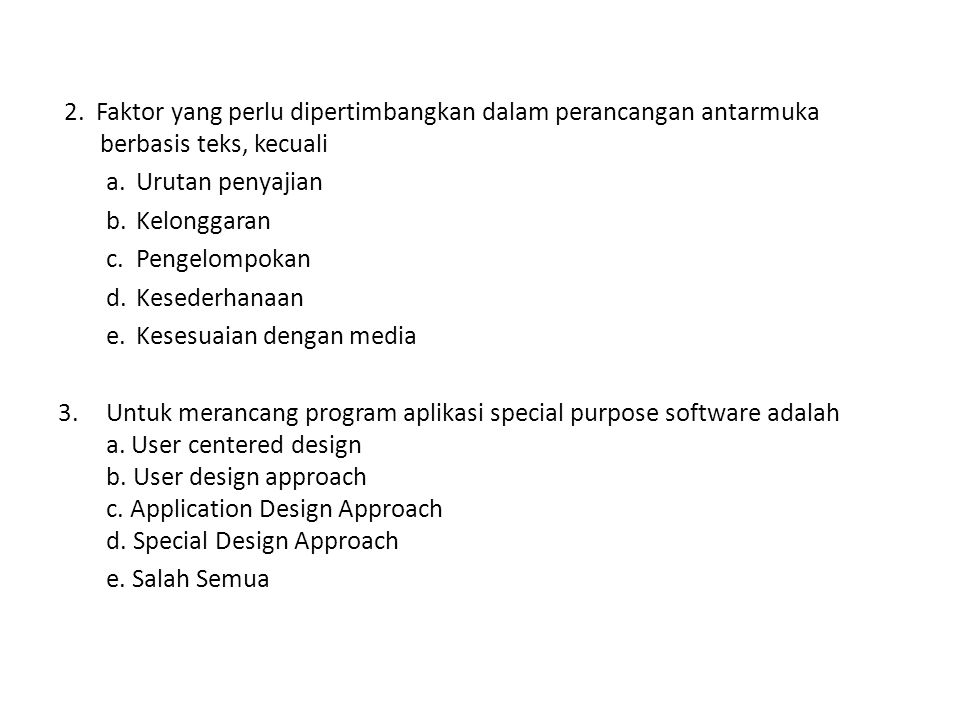 3.Untuk merancang program aplikasi special purpose software adalah a.