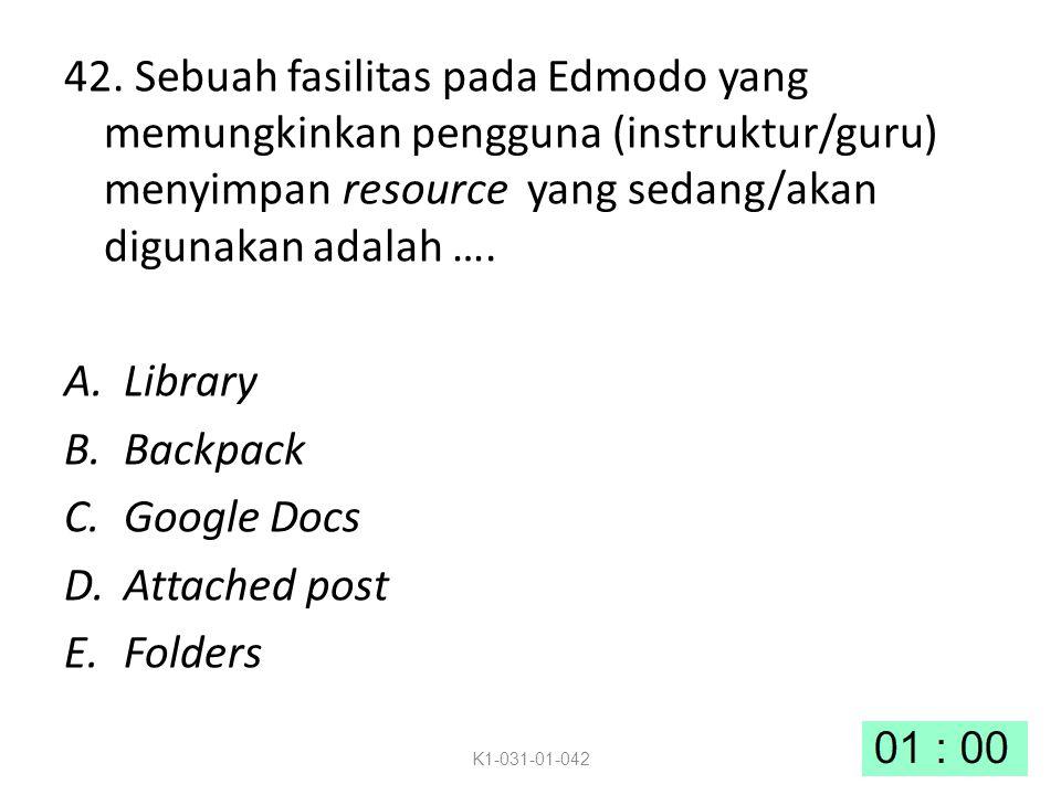 42. Sebuah fasilitas pada Edmodo yang memungkinkan pengguna (instruktur/guru) menyimpan resource yang sedang/akan digunakan adalah …. A.Library B.Back