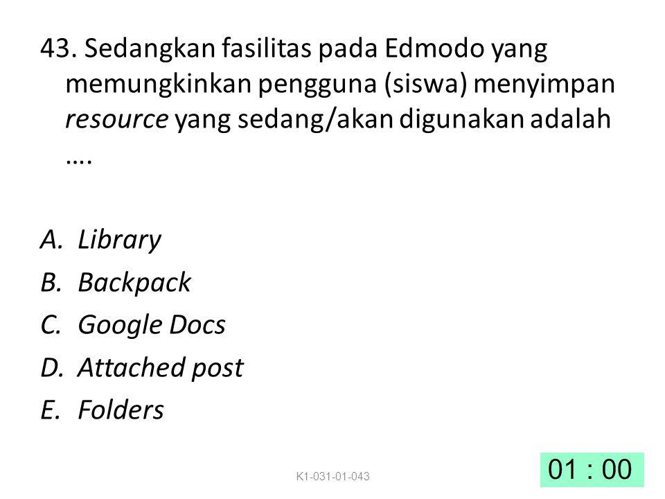 43. Sedangkan fasilitas pada Edmodo yang memungkinkan pengguna (siswa) menyimpan resource yang sedang/akan digunakan adalah …. A.Library B.Backpack C.