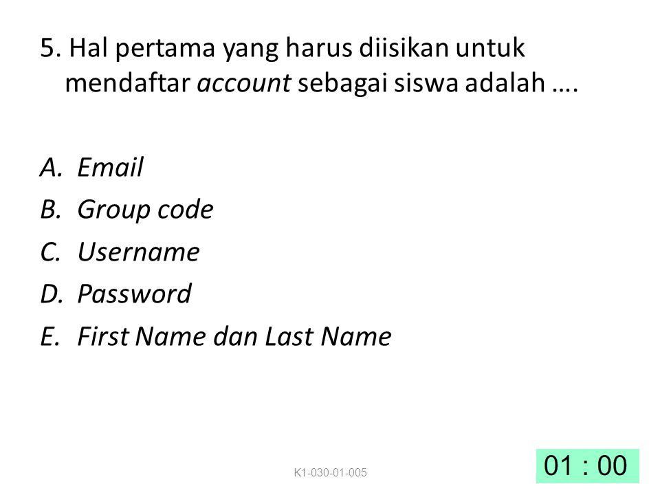 5.Hal pertama yang harus diisikan untuk mendaftar account sebagai siswa adalah ….