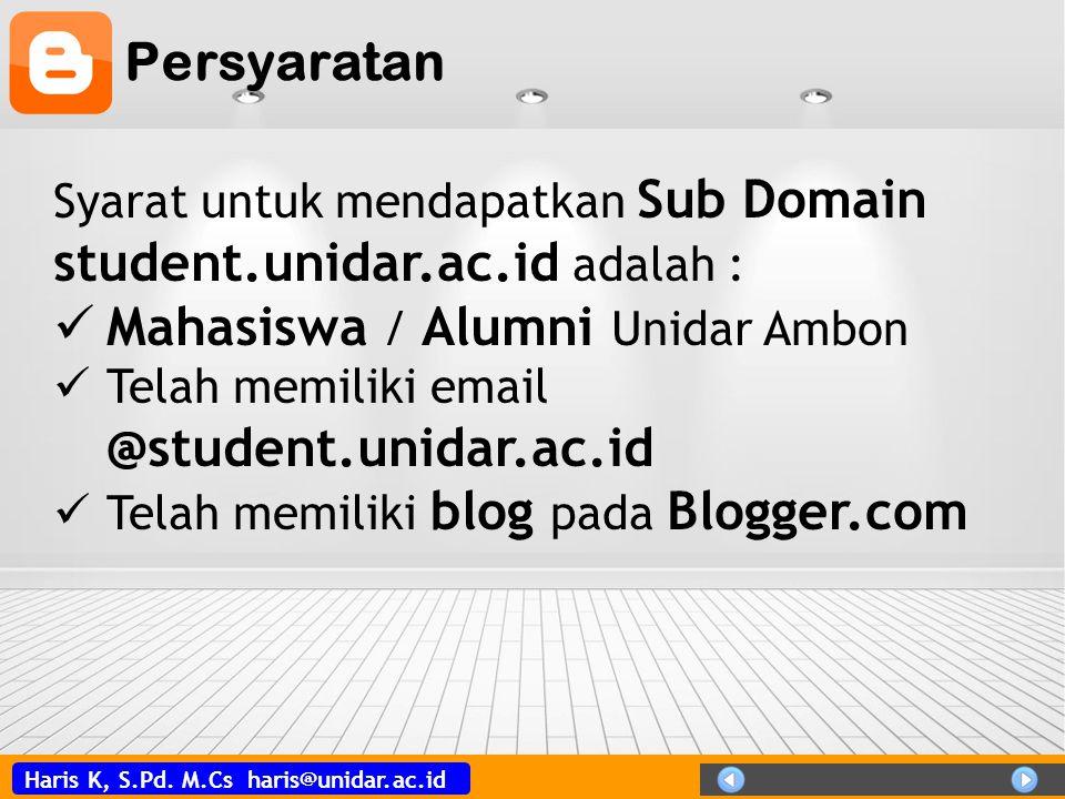 Haris K, S.Pd. M.Cs haris@unidar.ac.id Tampilan Halaman Blog Klik pada Opsi Lainya, Klik Setelan