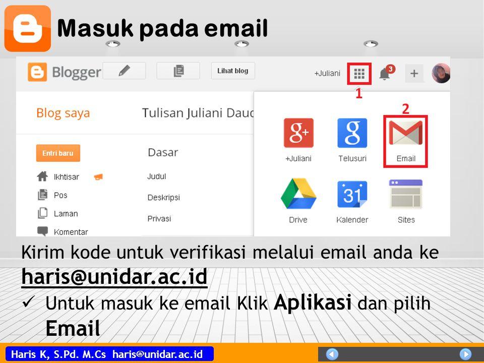 Haris K, S.Pd. M.Cs haris@unidar.ac.id Masuk pada email Kirim kode untuk verifikasi melalui email anda ke haris@unidar.ac.id haris@unidar.ac.id Untuk