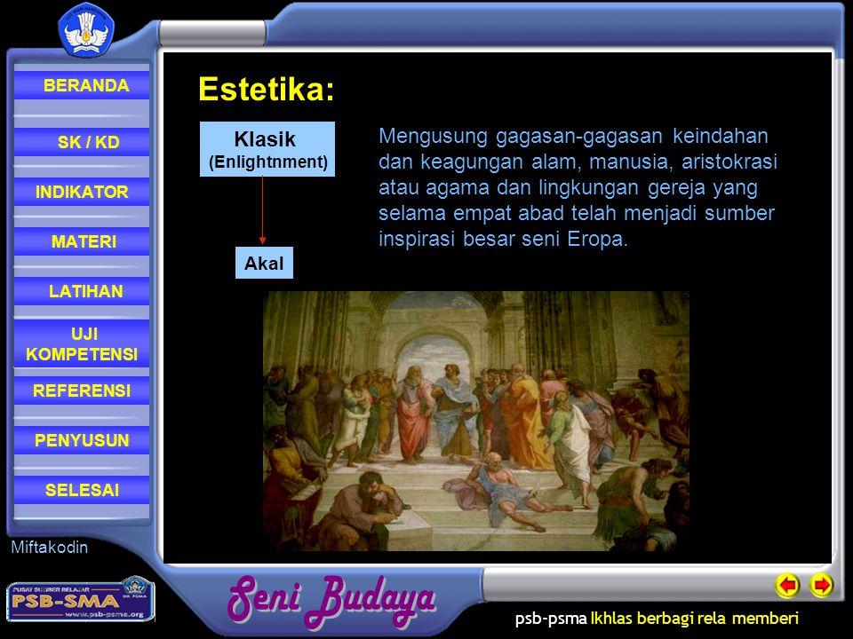psb-psma Ikhlas berbagi rela memberi REFERENSI LATIHAN MATERI PENYUSUN INDIKATOR SK / KD UJI KOMPETENSI BERANDA SELESAI Miftakodin Seni dan keindahan