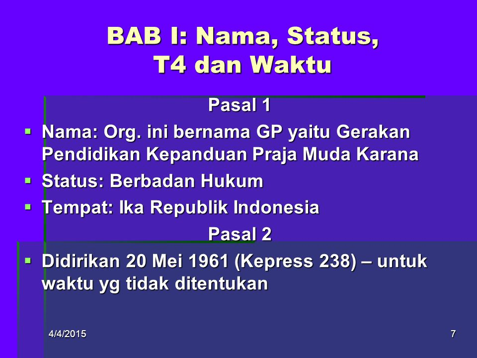 4/4/20156 INDONESIA RAYA HYMNE SATYA DARMA PRAMUKA