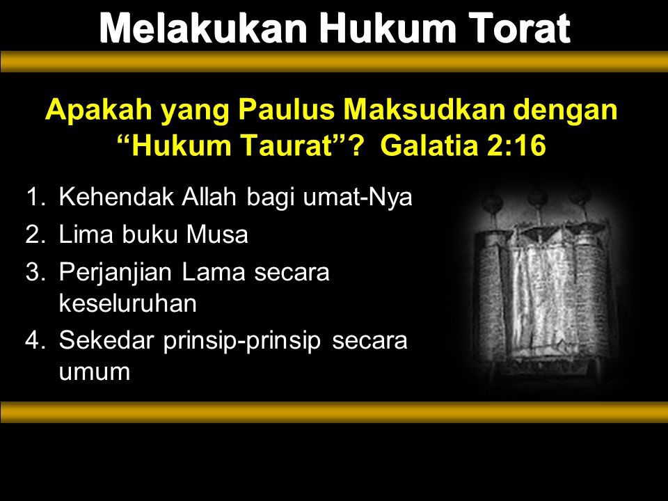 kehendak Allah bagi umat-Nya Melakukan Hukum Torat Apakah yang Paulus Maksudkan dengan Hukum Taurat .