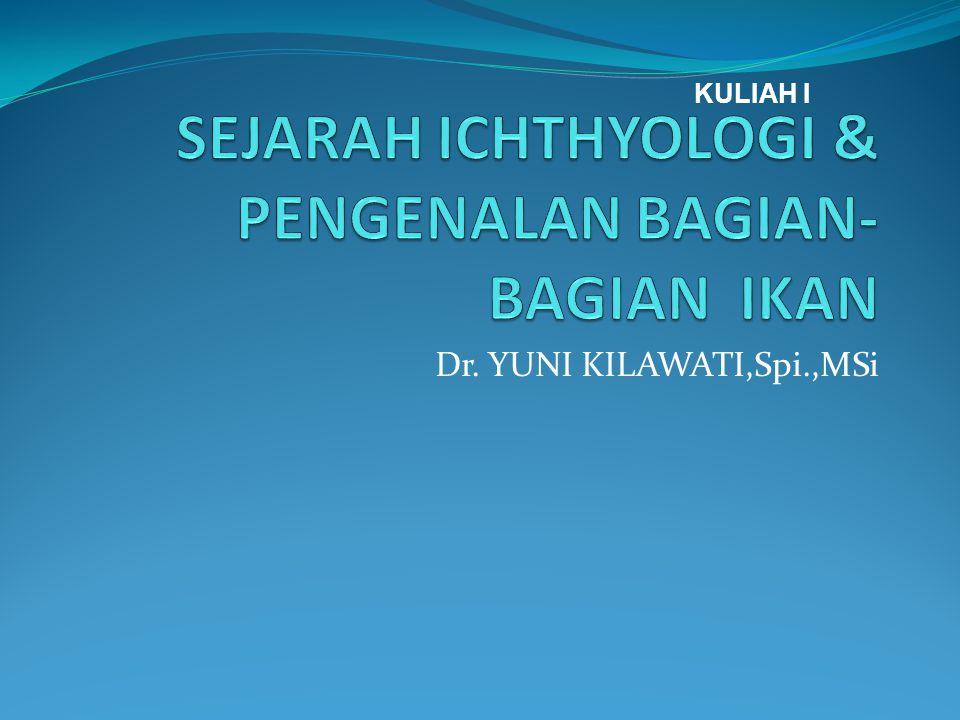 Dr. YUNI KILAWATI,Spi.,MSi KULIAH I