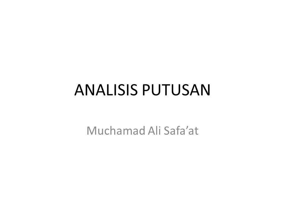 ANALISIS PUTUSAN Muchamad Ali Safa'at