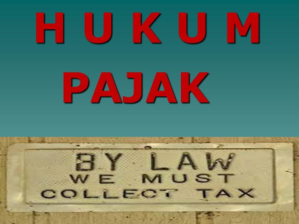 """UU No. 28/2007 (KUP) Pasal 1 angka 1 : """" """"PAJAK adalah kontribusi wajib pajak kepada negara yang terutang oleh orang pribadi atau badan yang bersifat"""