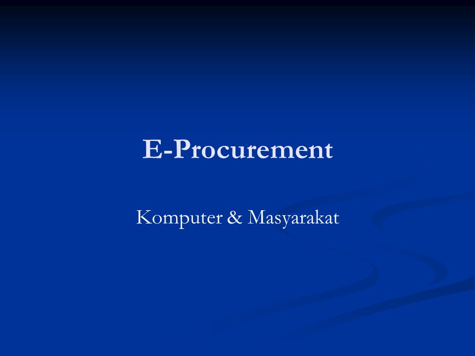 E-Procurement Komputer & Masyarakat