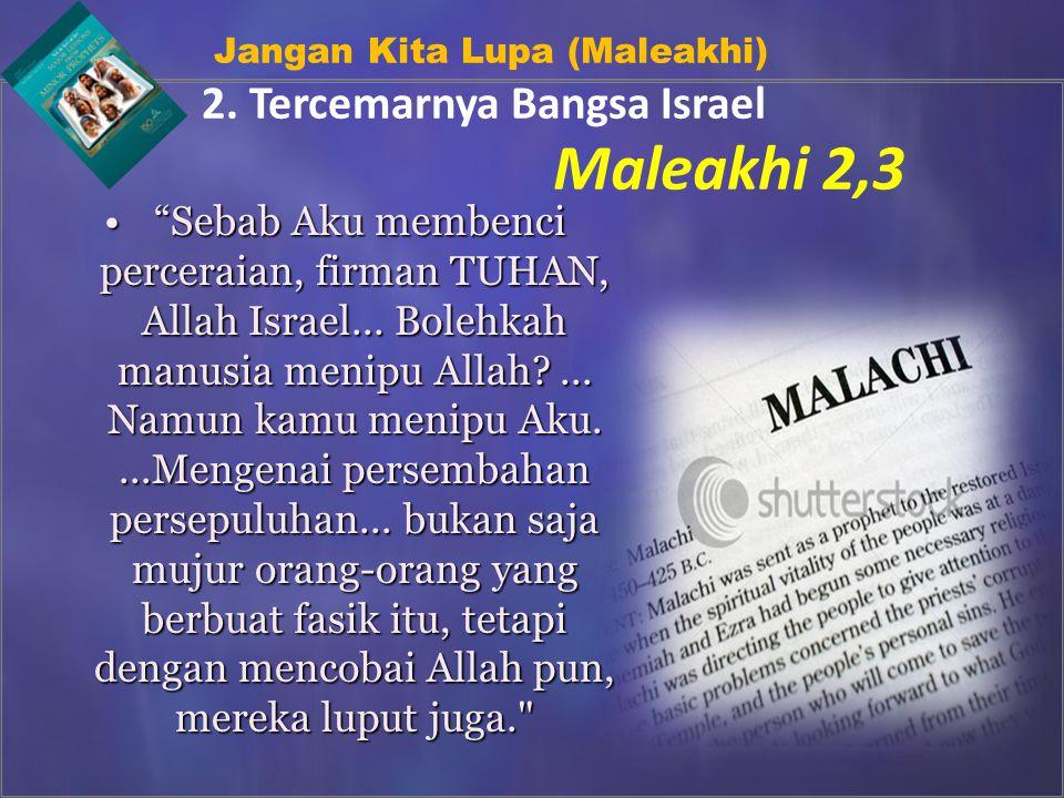 Jangan Kita Lupa (Maleakhi) 2.