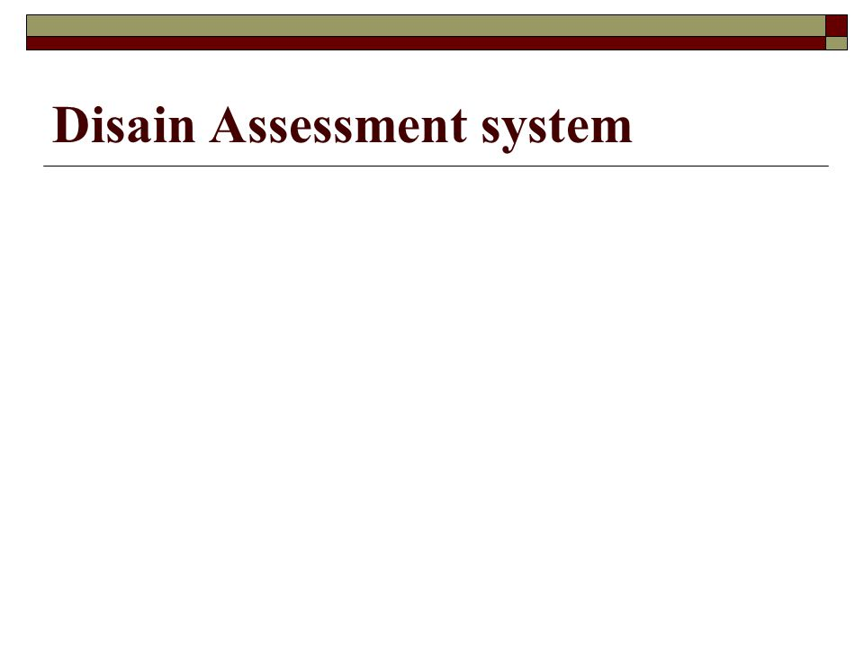 Disain Assessment system