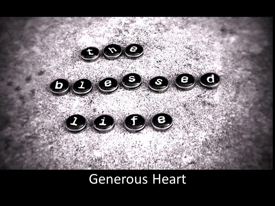 Generous Heart