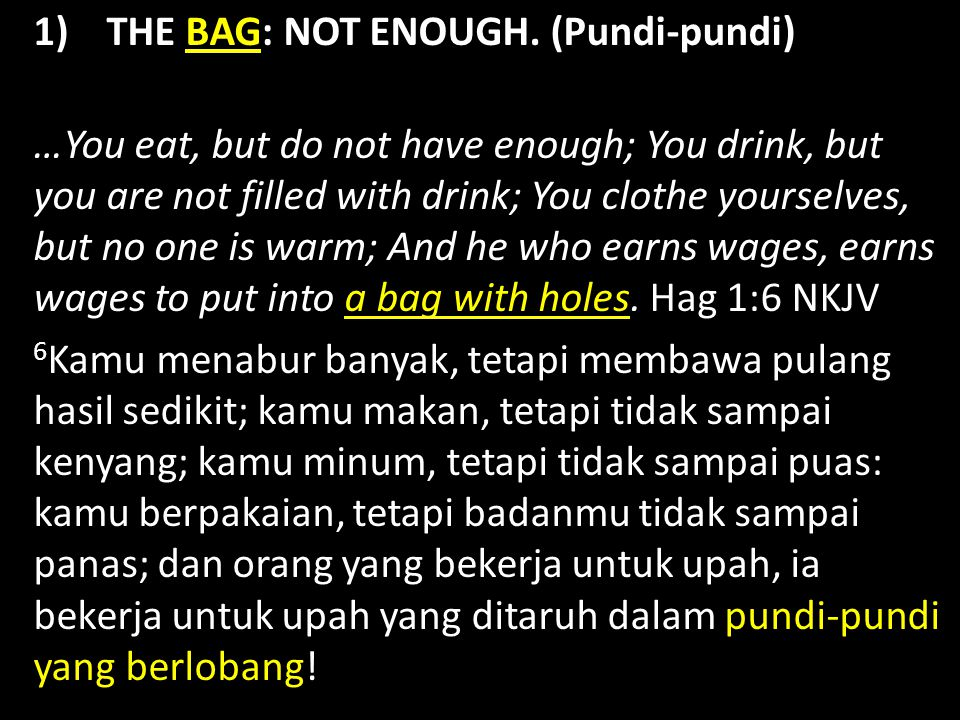 1) THE BAG: NOT ENOUGH.