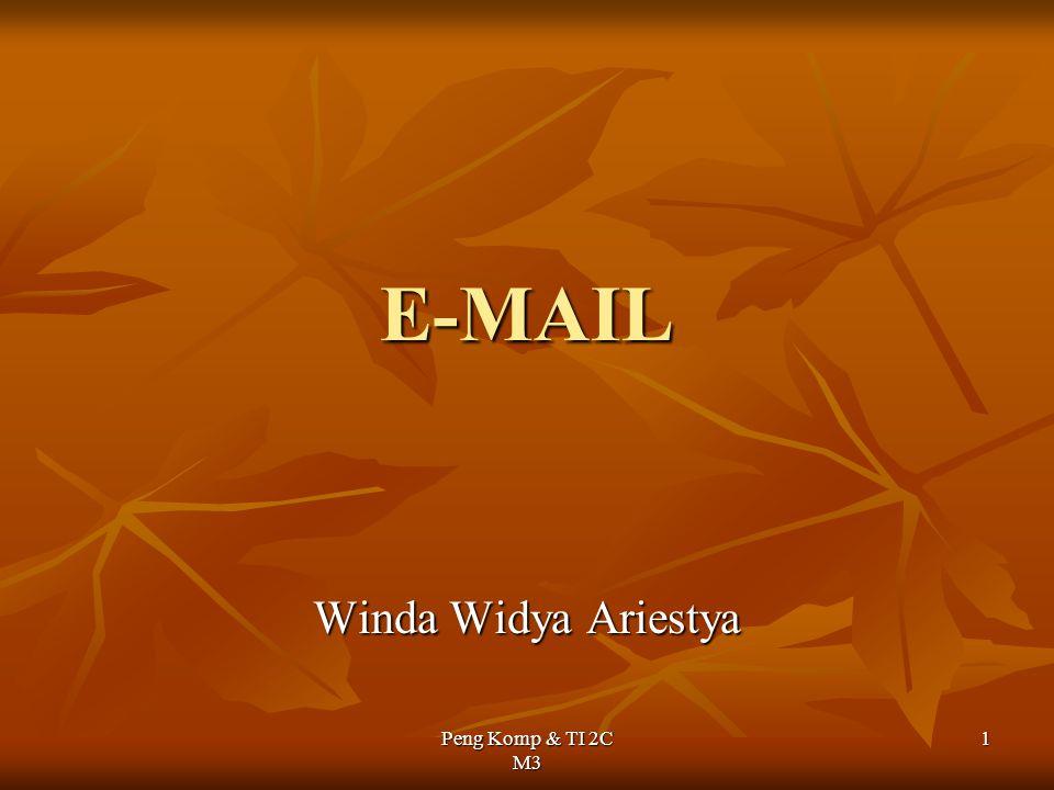 Peng Komp & TI 2C M3 1 E-MAIL Winda Widya Ariestya