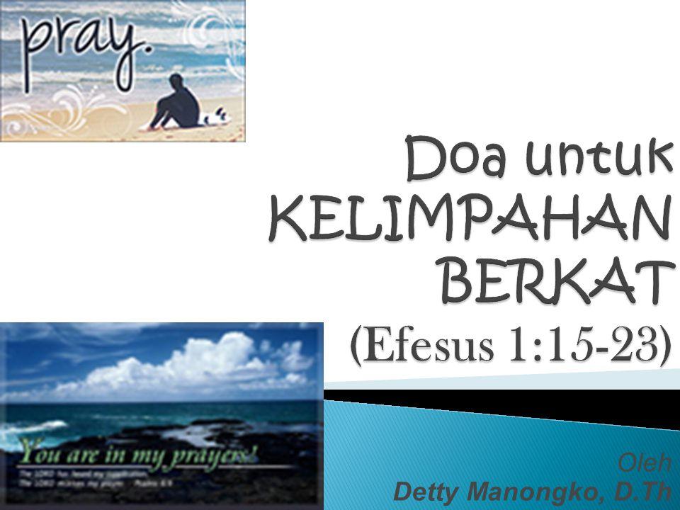 Oleh Detty Manongko, D.Th