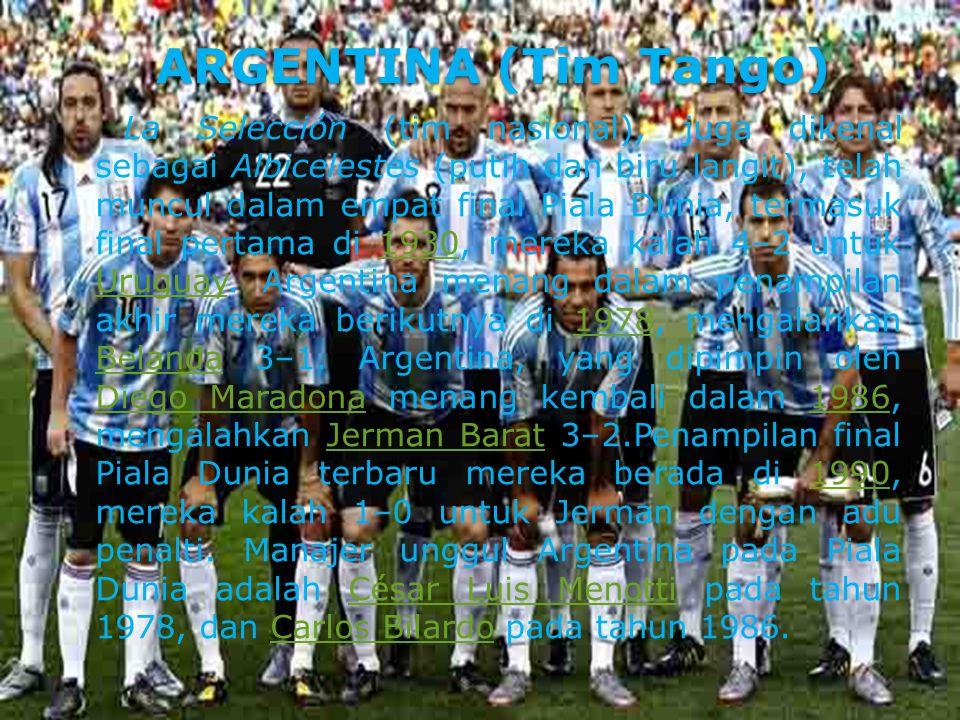 BRAZIL (Tim Samba) BRAZIL (Tim Samba) Brasil telah mengangkat Trophy didambakan pada rekor lima kali ( 1958, 1962, 1970, 1994 dan 2002 ), selesai di tempat kedua dua kali ( 1950 dan 1998 ) dan dibawa tempat terakhir di podium di dua edisi (1938 dan 1978 )