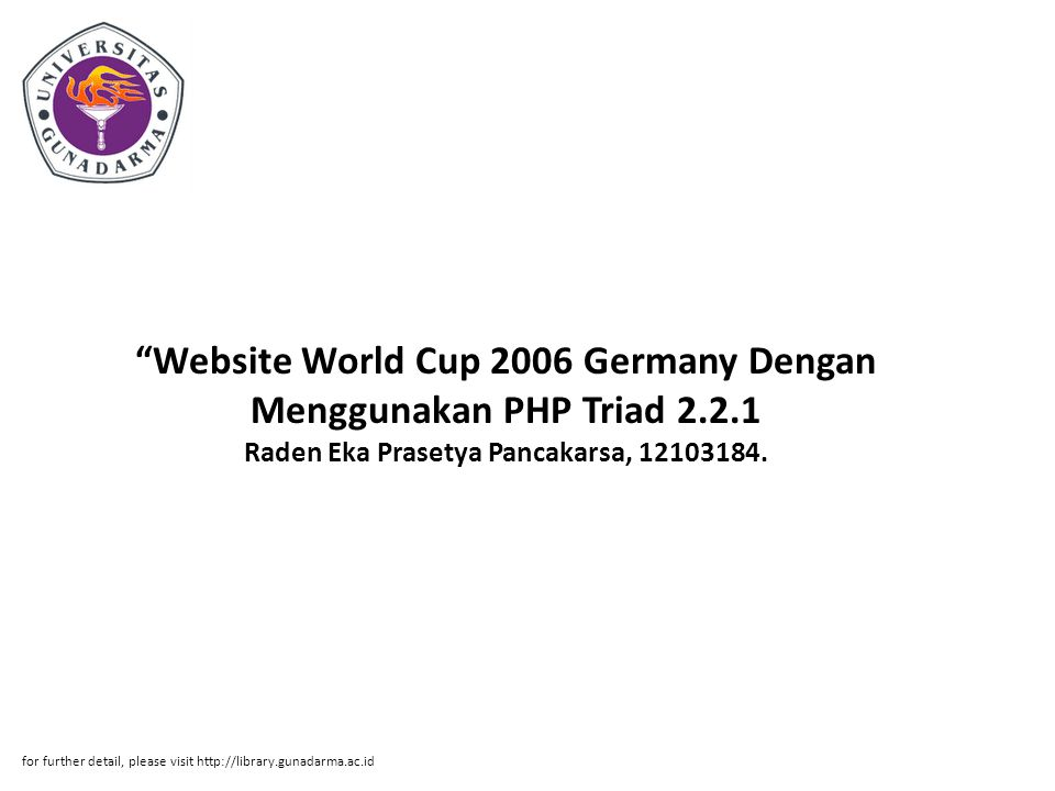 Website World Cup 2006 Germany Dengan Menggunakan PHP Triad 2.2.1 Raden Eka Prasetya Pancakarsa, 12103184.
