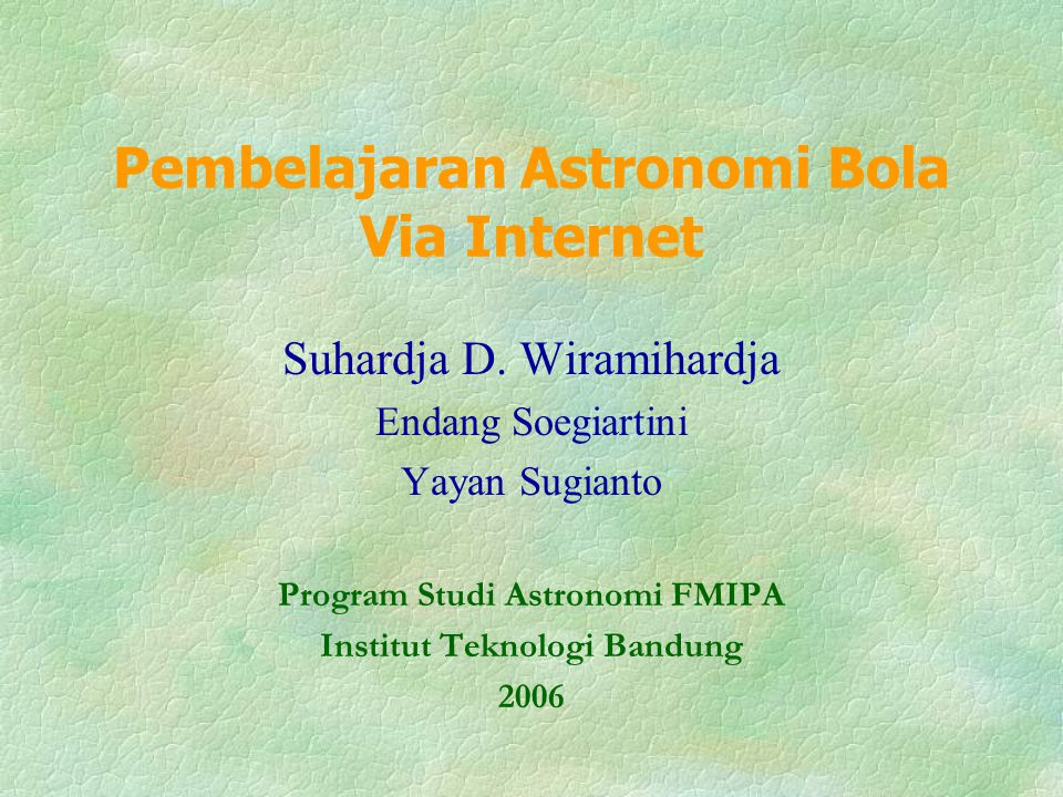 Pembelajaran Astronomi Bola Via Internet Suhardja D.