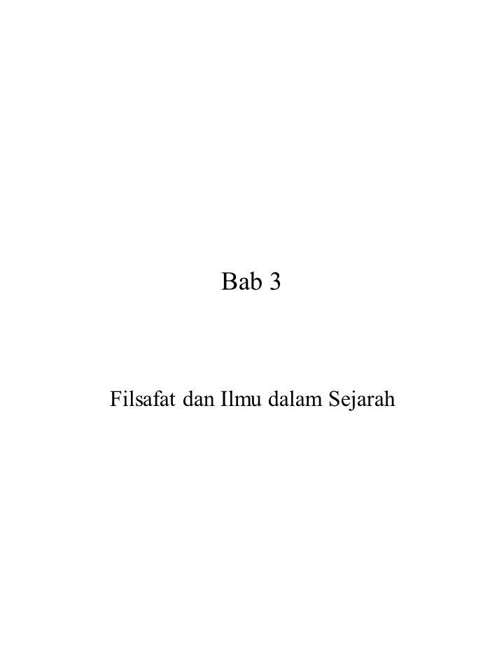 Bab 3 Filsafat dan Ilmu dalam Sejarah