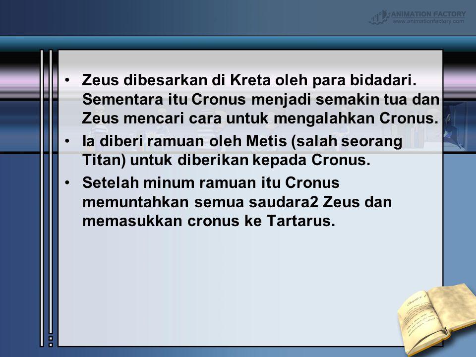 Zeus dibesarkan di Kreta oleh para bidadari. Sementara itu Cronus menjadi semakin tua dan Zeus mencari cara untuk mengalahkan Cronus. Ia diberi ramuan