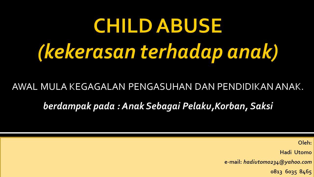 Konsep Pengasuhan Anak Berdasarkan Konvensi Hak-hak Anak TANPA KEKERASAN