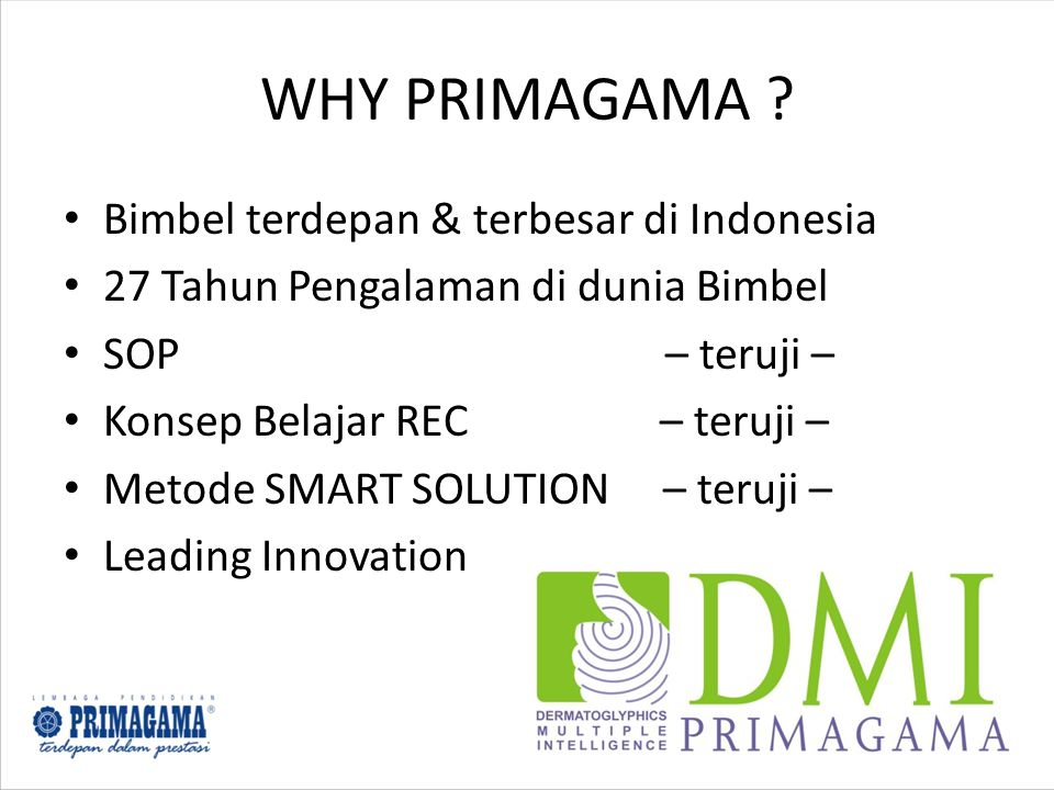 WHY PRIMAGAMA .