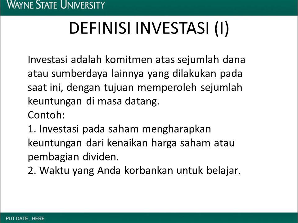 Kegiatan investasi dilakukan pada sejumlah aset seperti: 1.