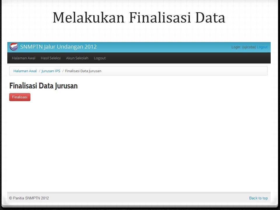 Melakukan Finalisasi Data