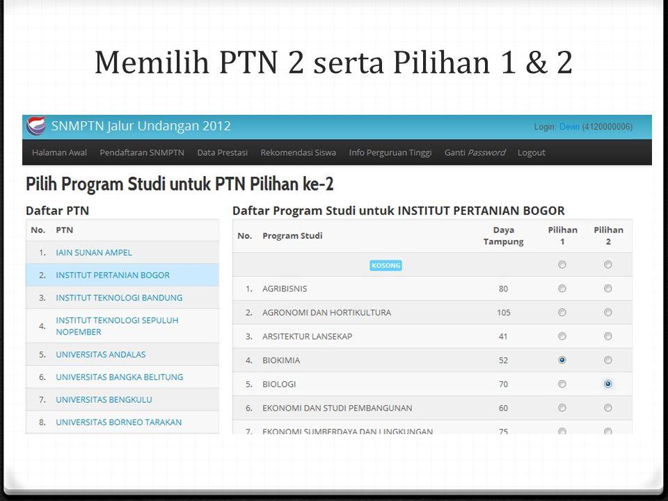 Memilih PTN 2 serta Pilihan 1 & 2