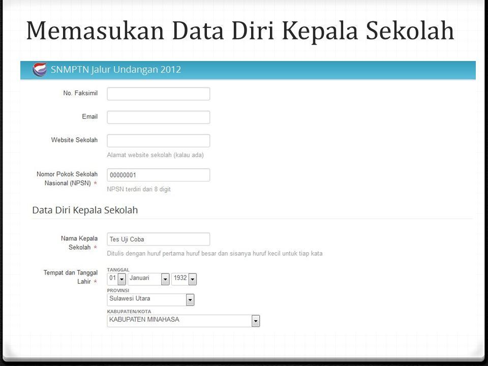 Memasukan Data Diri Kepala Sekolah