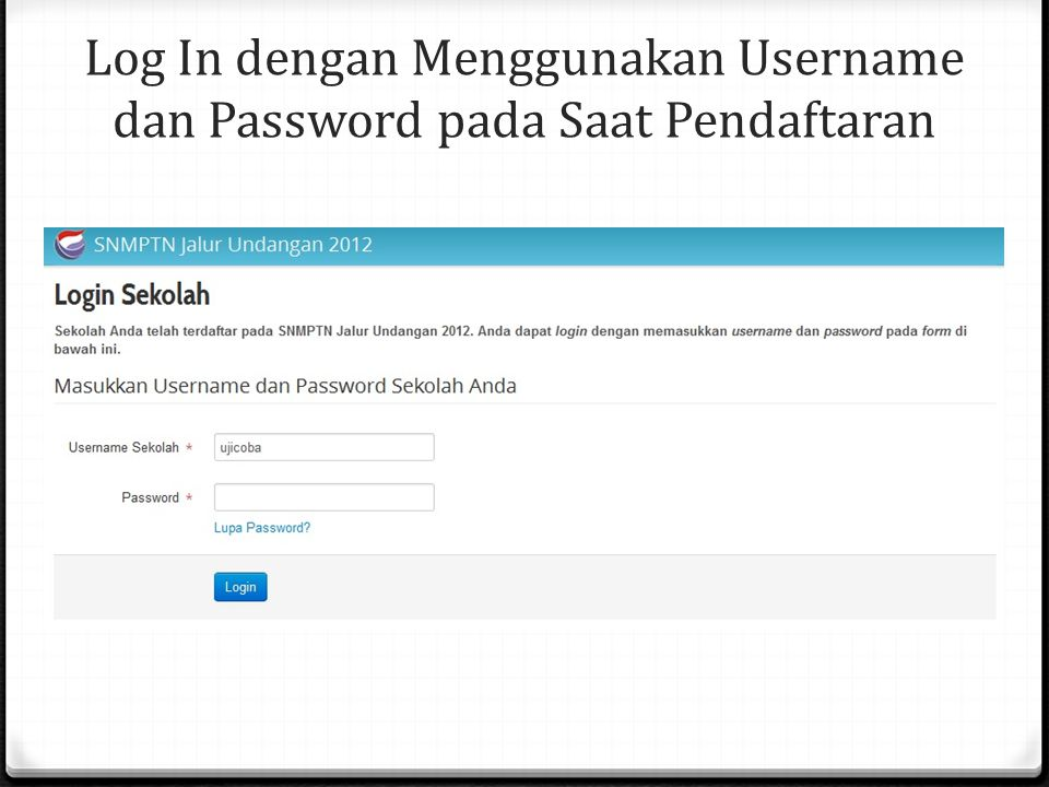 Log In dengan Menggunakan Username dan Password pada Saat Pendaftaran