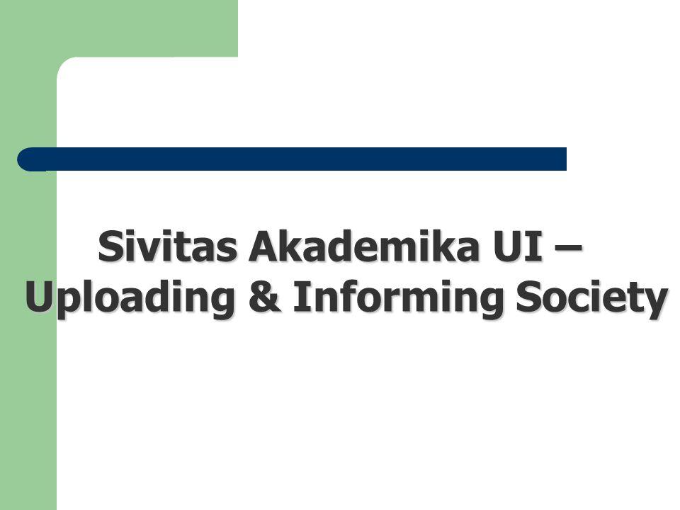 Sivitas Akademika UI – Uploading & Informing Society