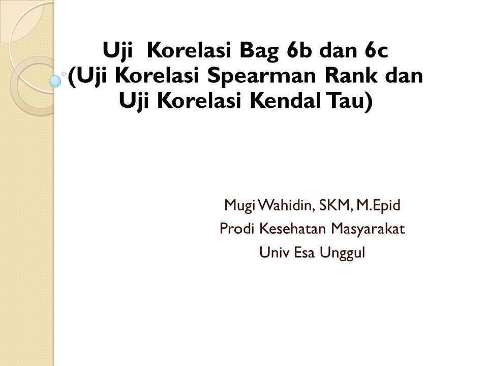 Mugi Wahidin, SKM, M.Epid Prodi Kesehatan Masyarakat Univ Esa Unggul