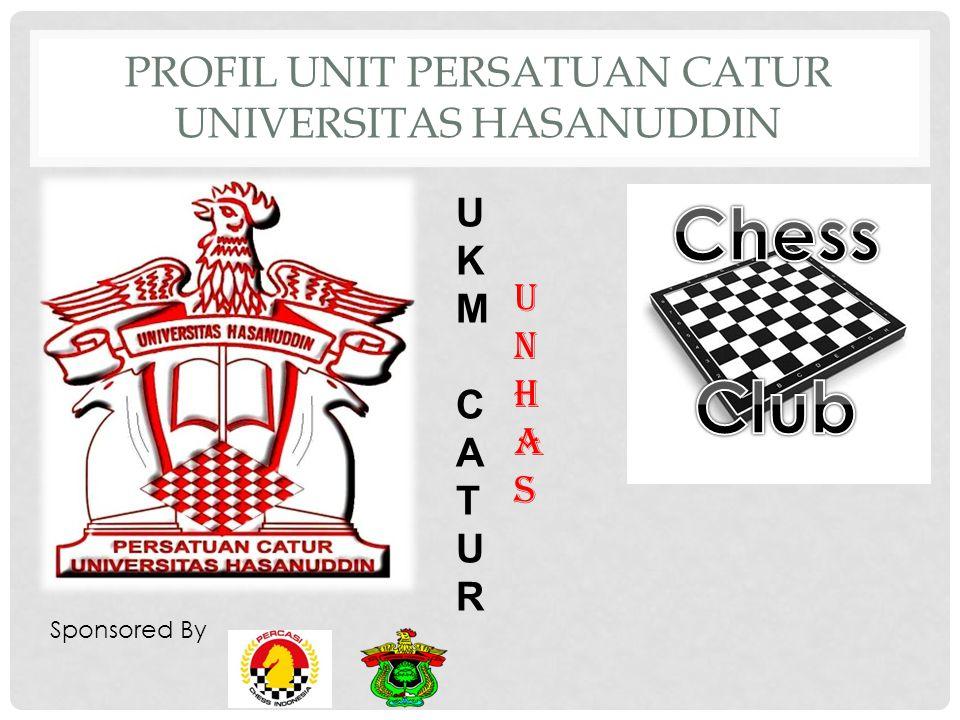 SEJARAH SINGKAT Unit Persatuan Catur Univesitas Hasanuddin merupakan sebuah wadah bagi para pencinta catur khususnya mahasiswa Universitas Hasanuddin dimana pada awal mulanya dirilis oleh beberapa orang mahasiswa dalam rangka menyalurkan hobi dan mengembangkan prestasi mereka di bidang olahraga.