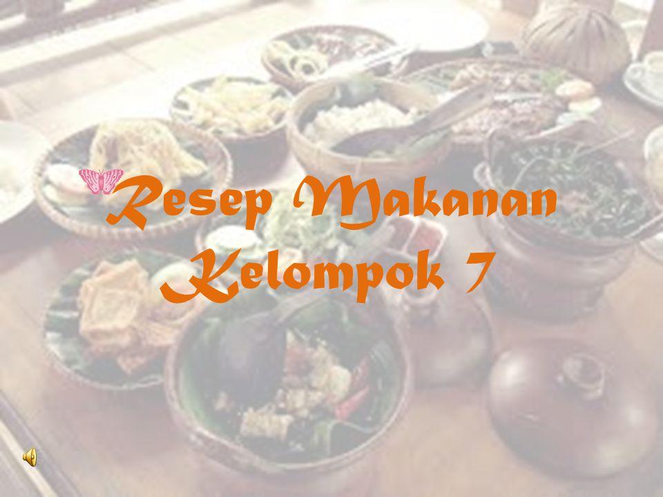 Resep Makanan Kelompok 7