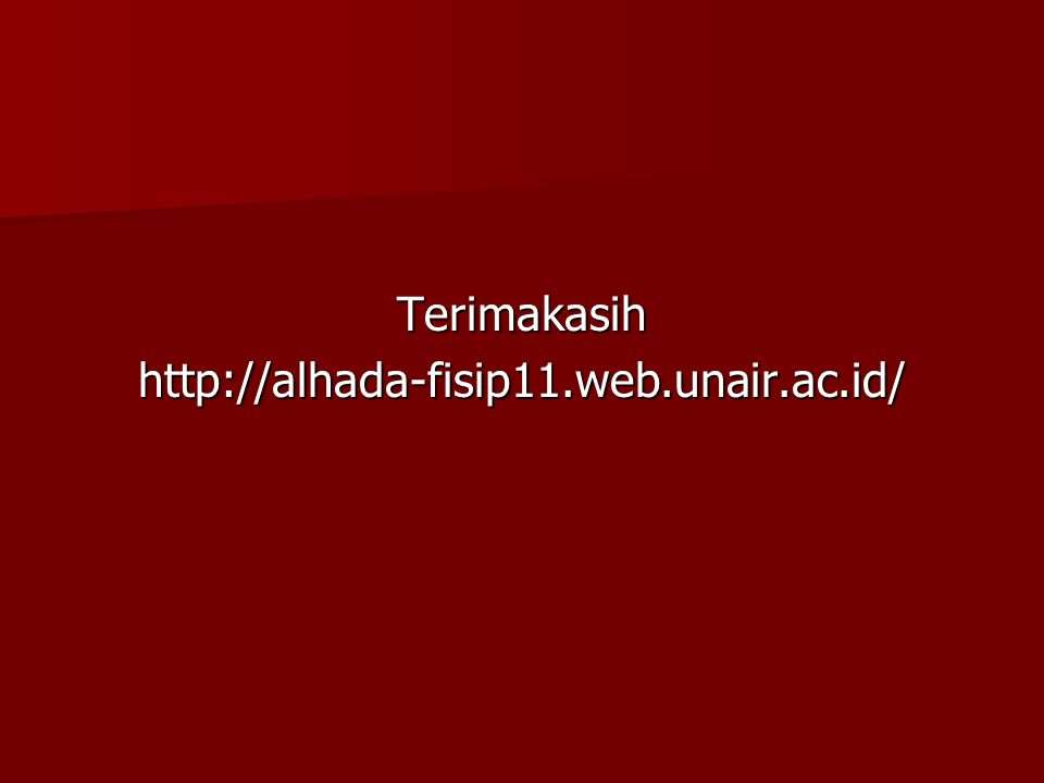 Terimakasihhttp://alhada-fisip11.web.unair.ac.id/