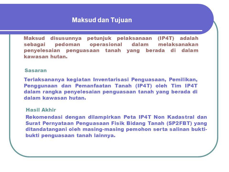 Dasar Pelaksanaan 1.Peraturan Bersama Menteri Dalam Negeri Republik Indonesia, Menteri Kehutanan Republik Indonesia, Menteri Pekerjaan Umum Republik I