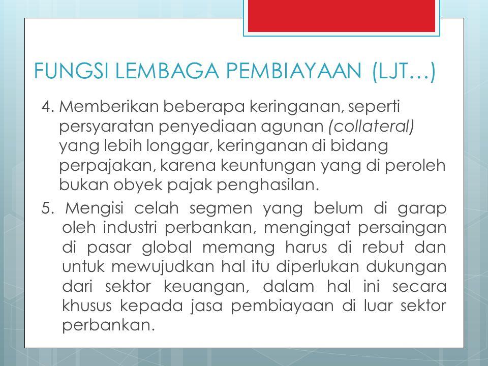 FUNGSI LEMBAGA PEMBIAYAAN (LJT…) 4.