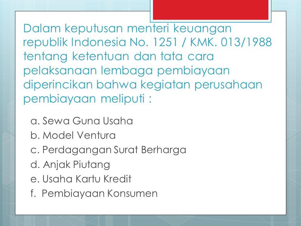 Dalam keputusan menteri keuangan republik Indonesia No.