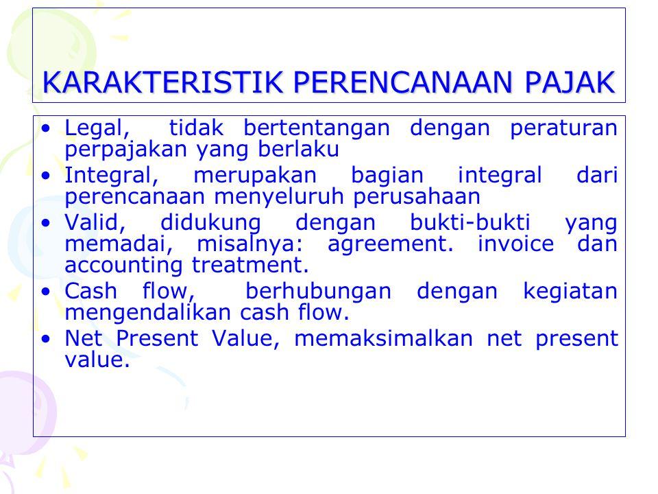 Tahap-tahap Perencanaan Pajak Agar Tax Planning berhasil sesuai dengan yang diharapkan, maka perencanaan itu seharusnya dilakukan melalui berbagai uru