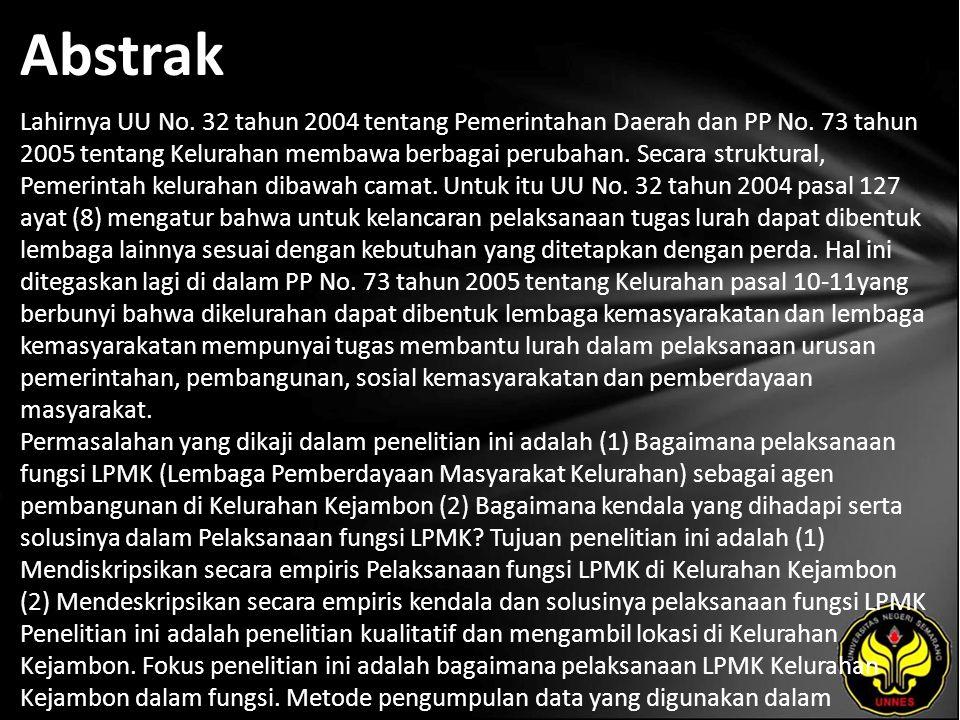 Abstrak Lahirnya UU No. 32 tahun 2004 tentang Pemerintahan Daerah dan PP No.